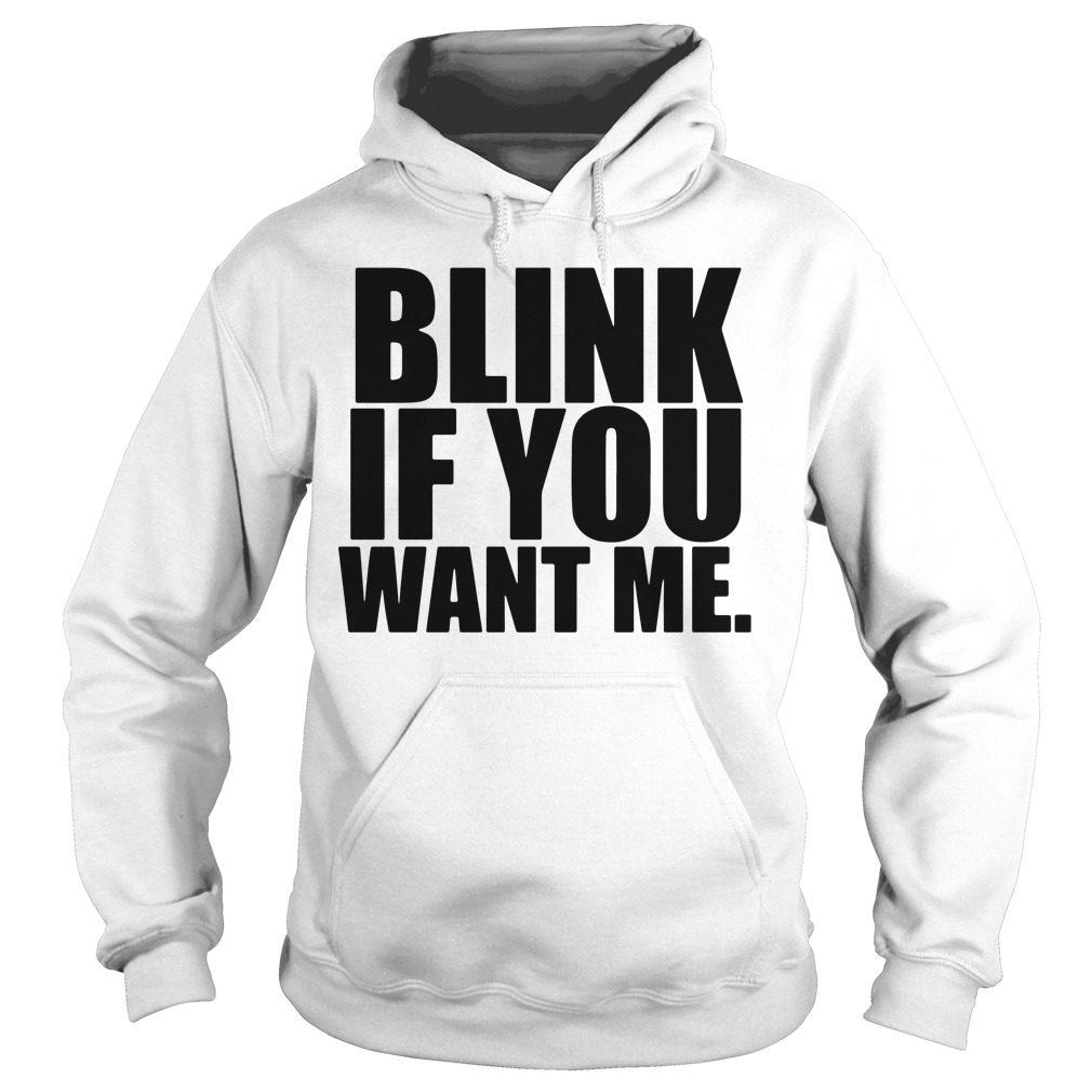 Blink Want Hoodie