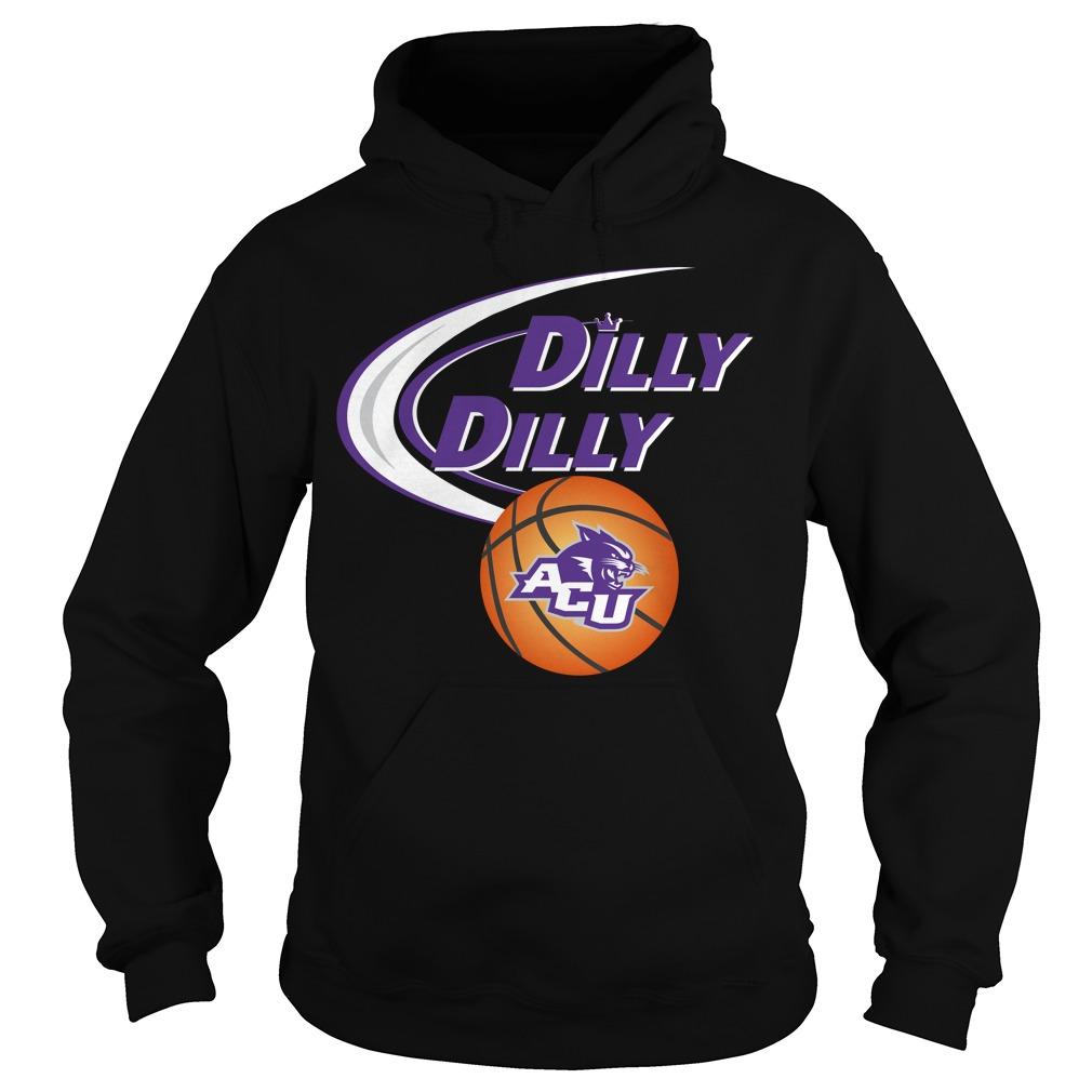 Dilly Dilly Abilene Christian University Ncaa Basketball Hoodie