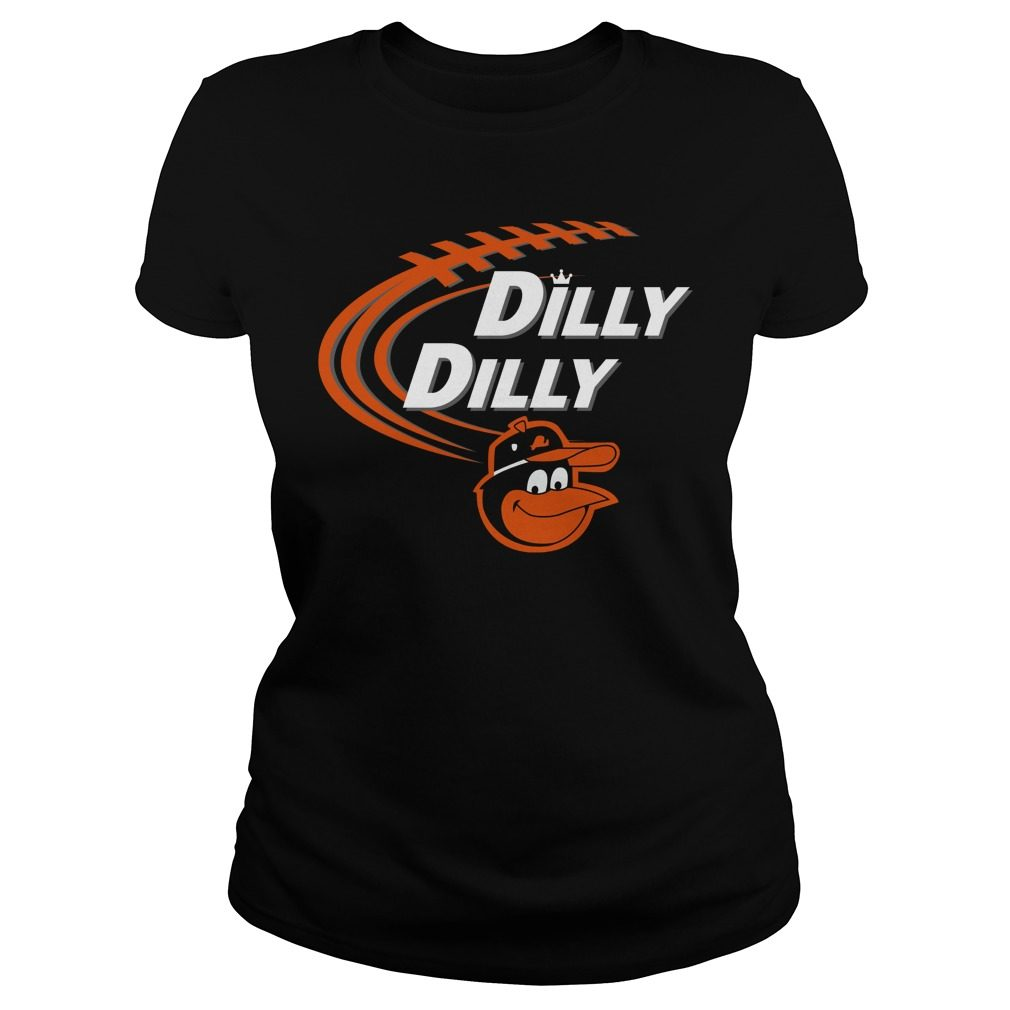 Dilly Dilly Baltimore Orioles Bud Light Mlb Baseball Ladies Tee