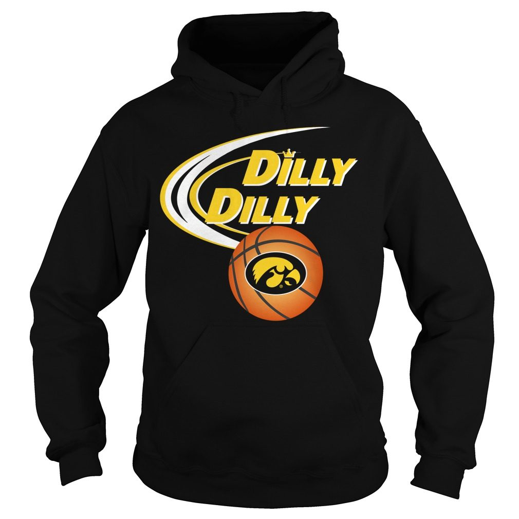Dilly Dilly Iowa Hawkeyes Ncaa Basketball Hoodie