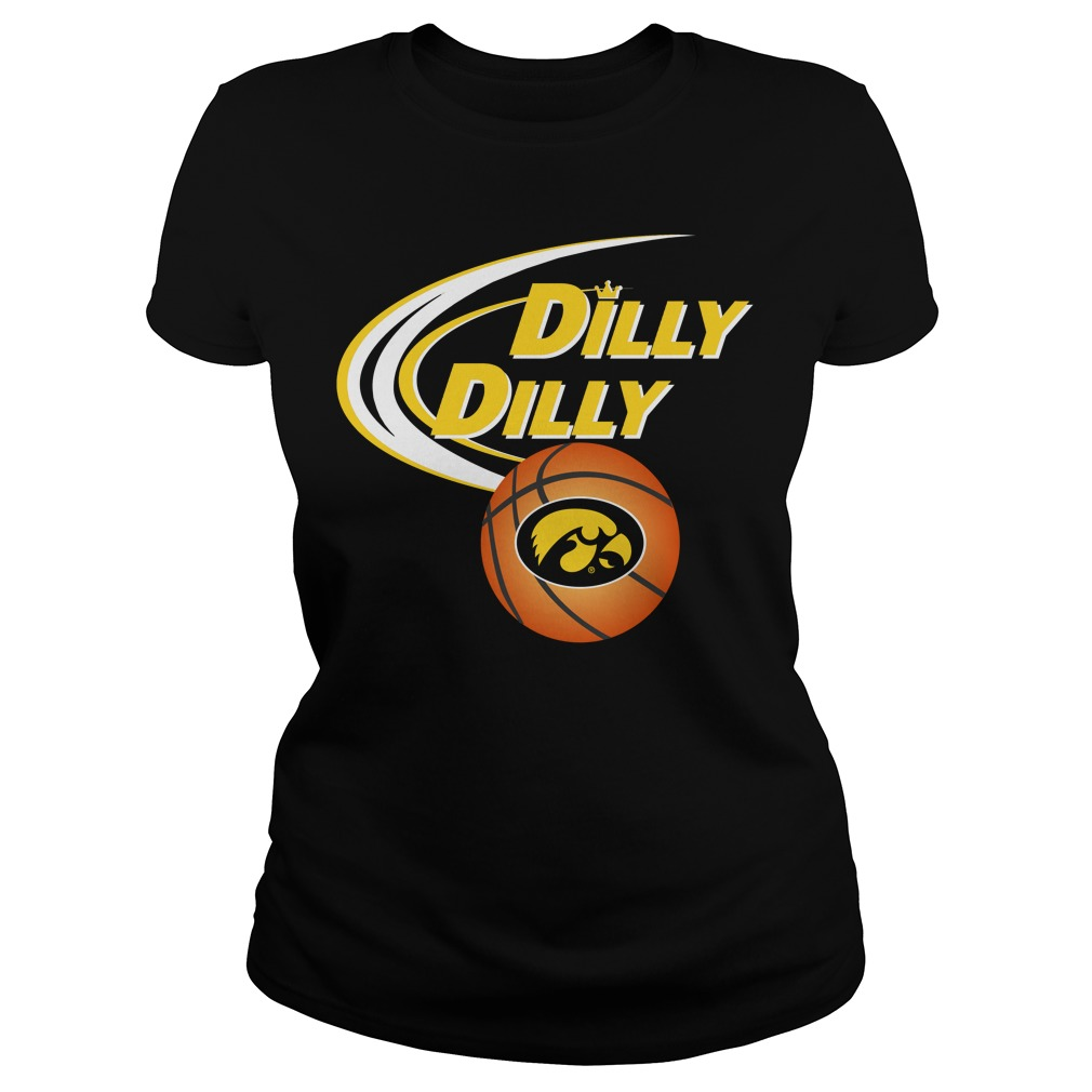 Dilly Dilly Iowa Hawkeyes Ncaa Basketball Ladies Tee