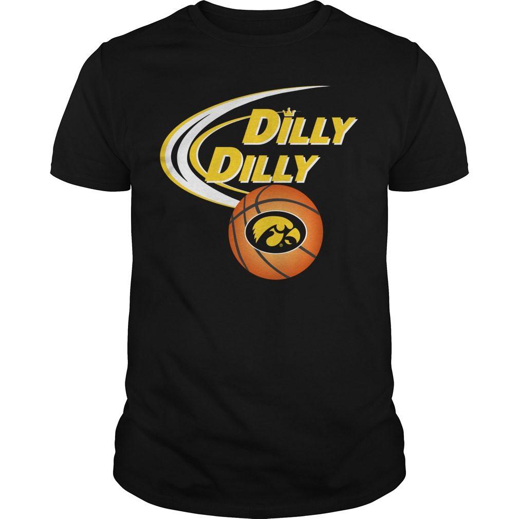 Dilly Dilly Iowa Hawkeyes Ncaa Basketball Shirt