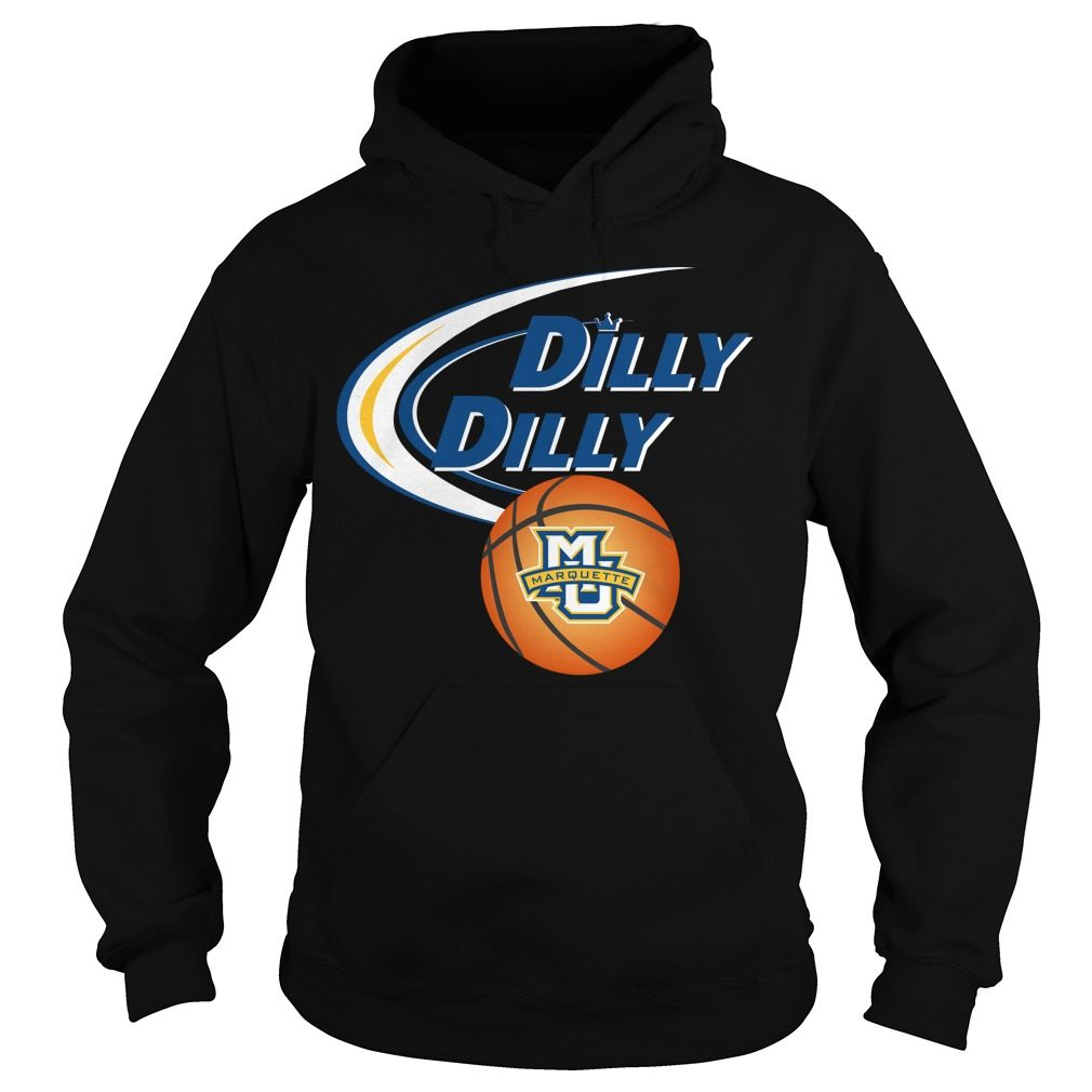 Dilly Dilly Marquette University Ncaa Basketball Hoodie