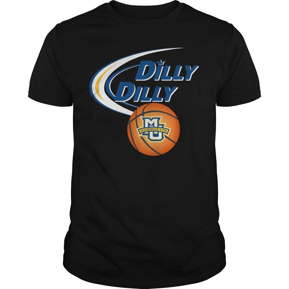 Dilly Dilly Marquette University Ncaa Basketball Shirt