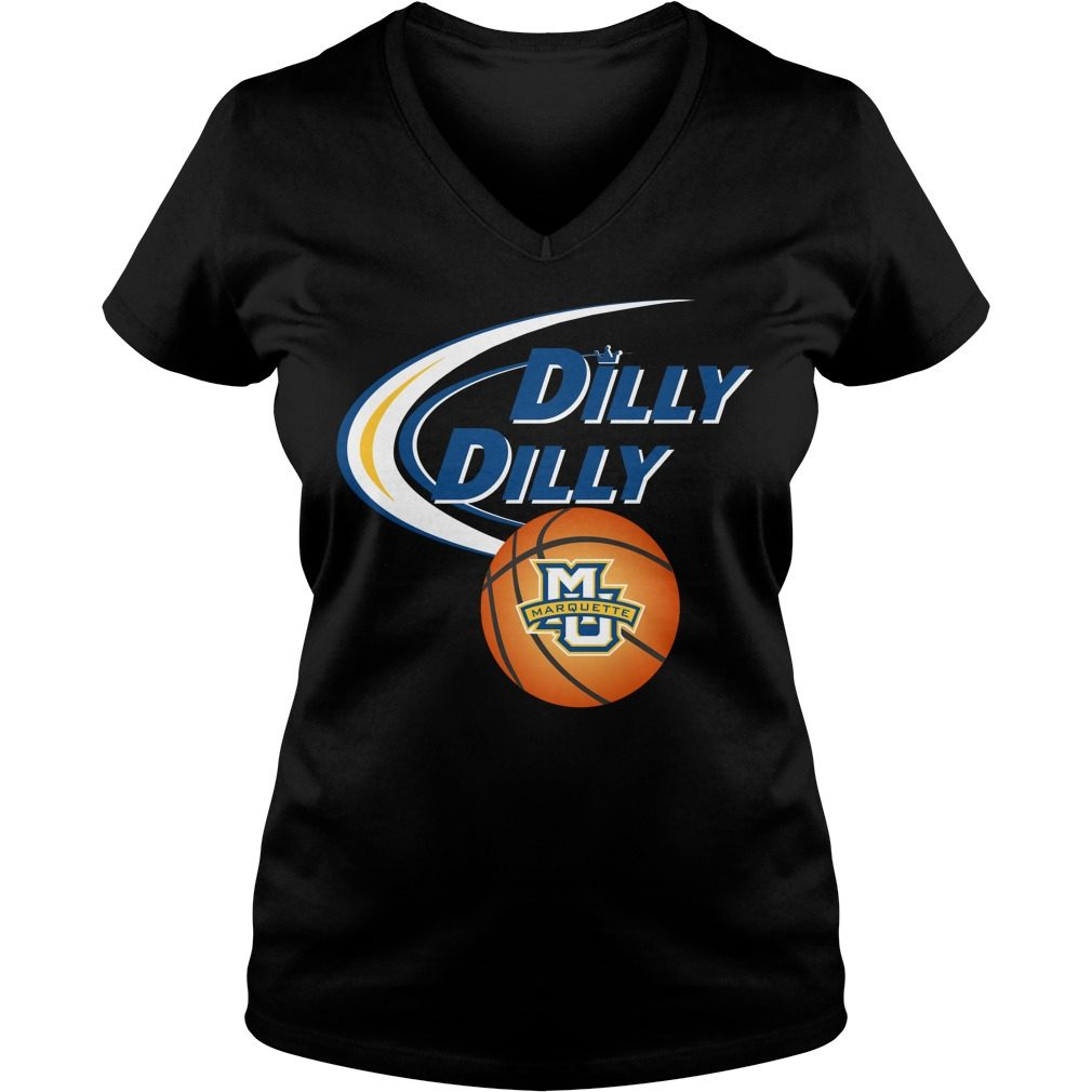 Dilly Dilly Marquette University Ncaa Basketball V Neck T Shirt