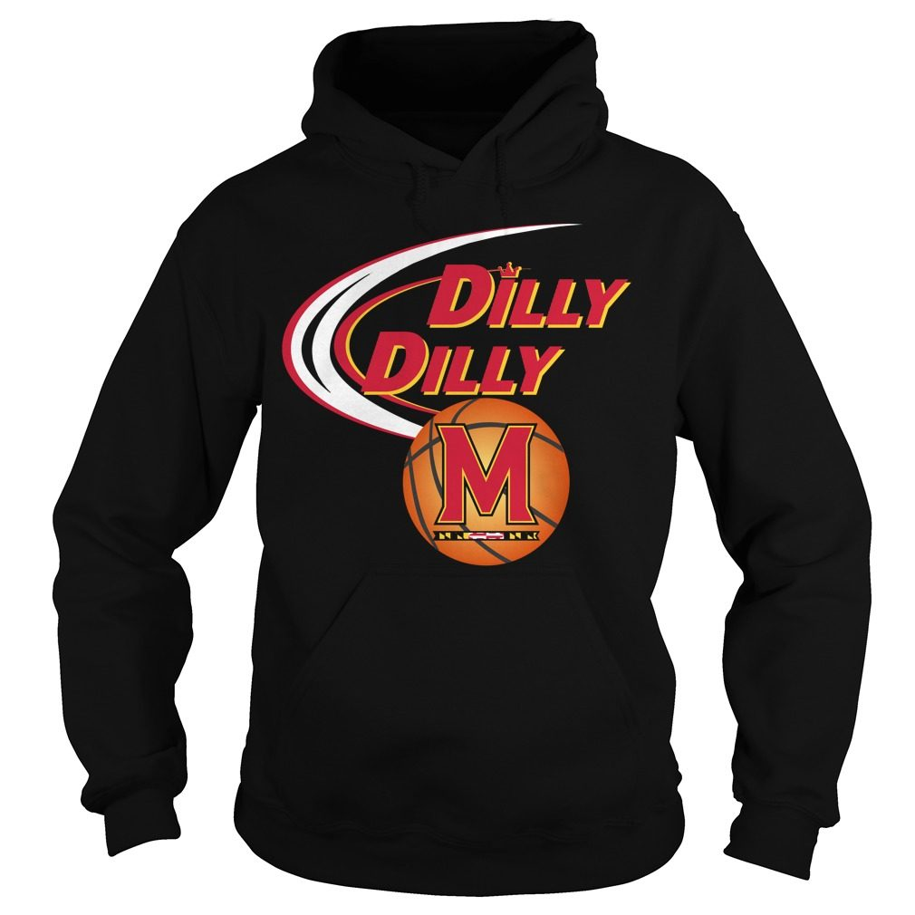 Dilly Dilly Maryland Ncaa Basketball Hoodie