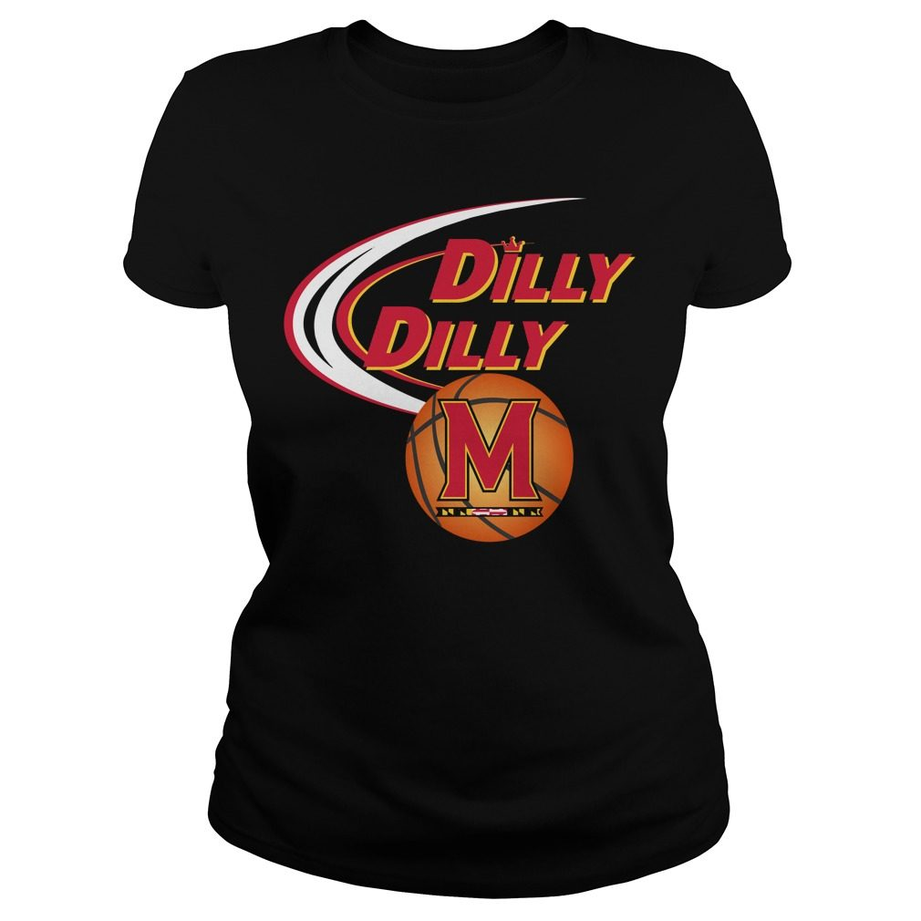 Dilly Dilly Maryland Ncaa Basketball Ladies Tee