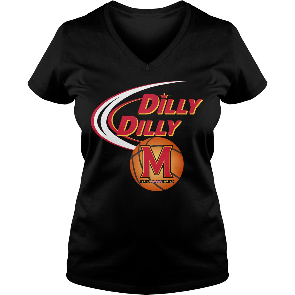 Dilly Dilly Maryland Ncaa Basketball V Neck T Shirt