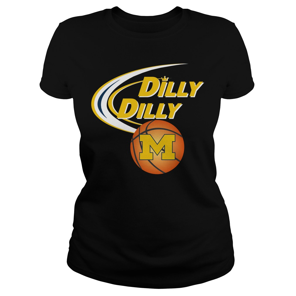 Dilly Dilly Michigan Ncaa Basketball Ladies Tee
