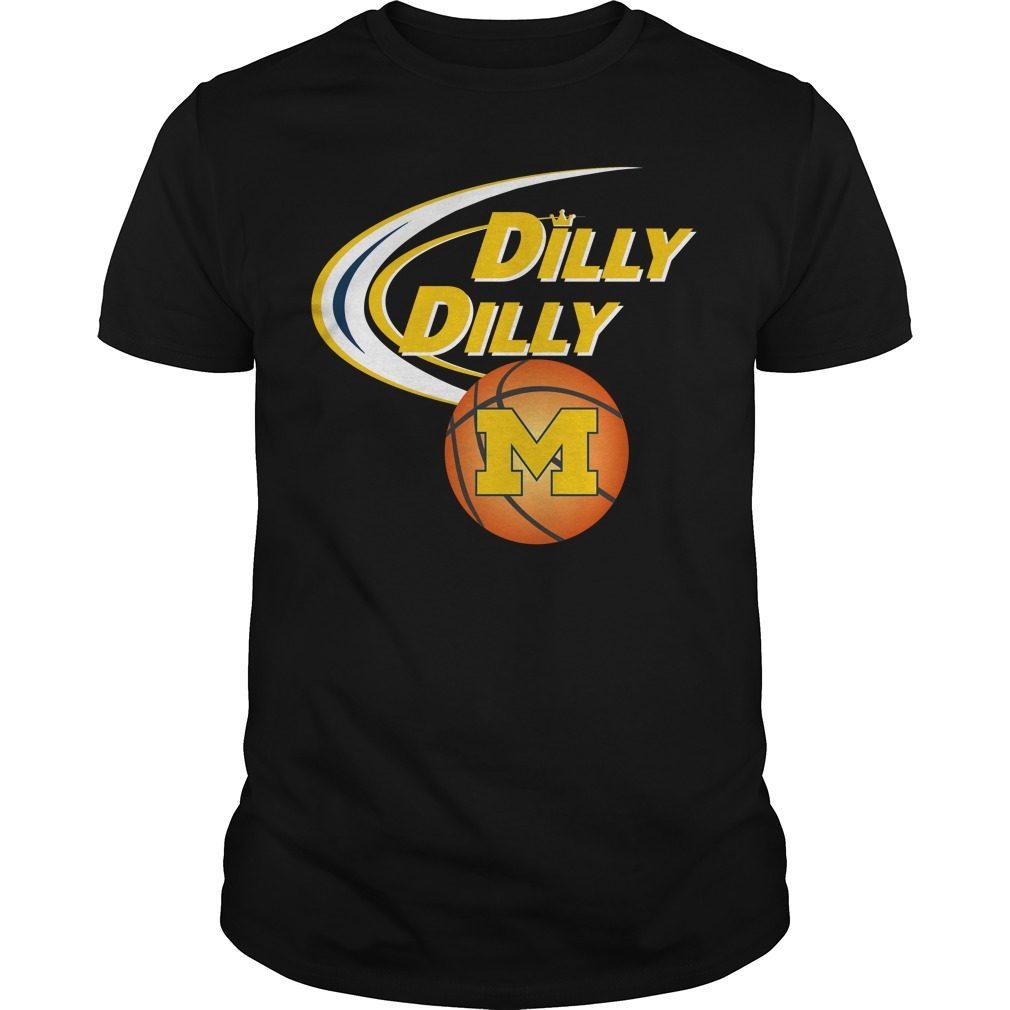 Dilly Dilly Michigan Ncaa Basketball Shirt