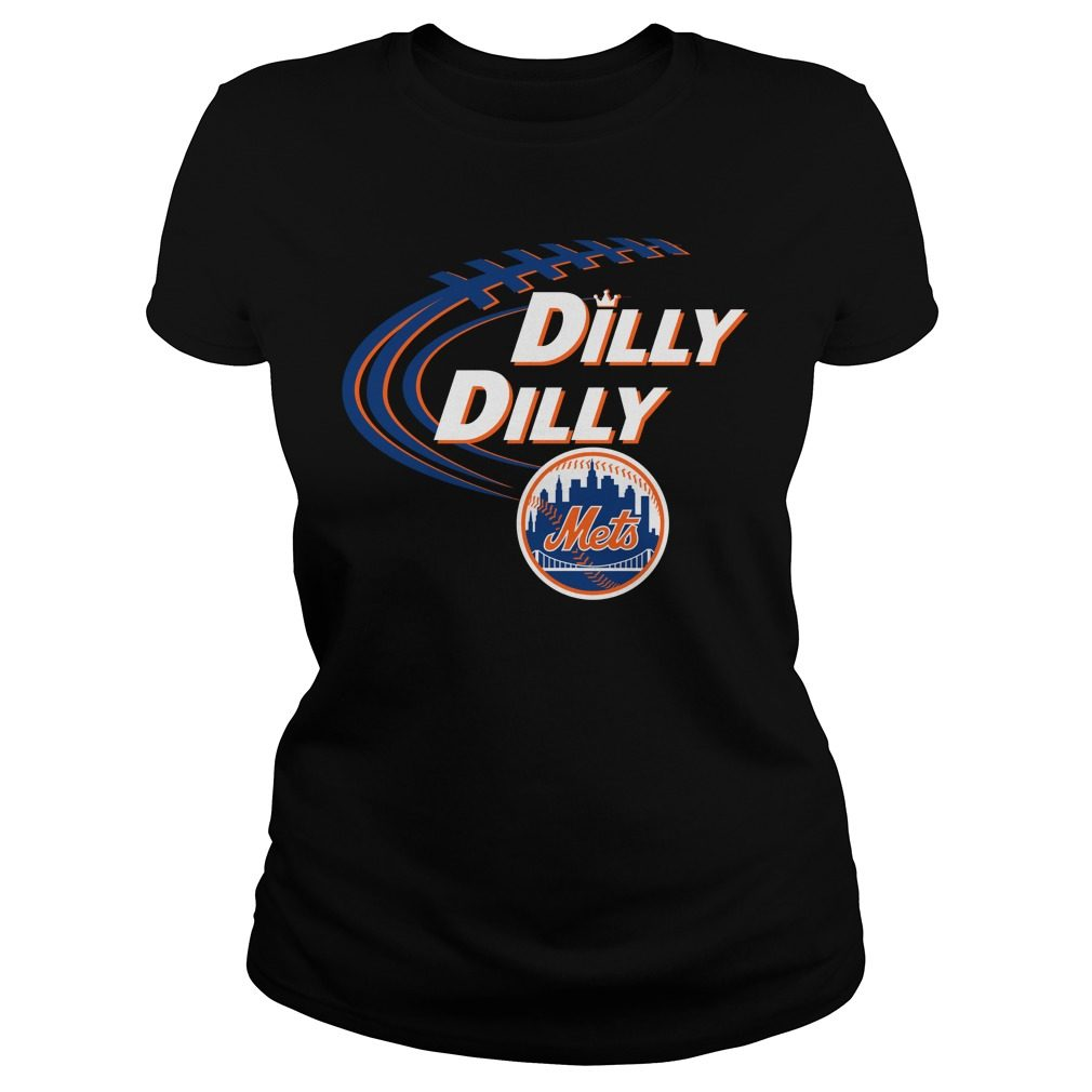 Dilly Dilly New York Mets Bud Light Mlb Baseball Ladies Tee