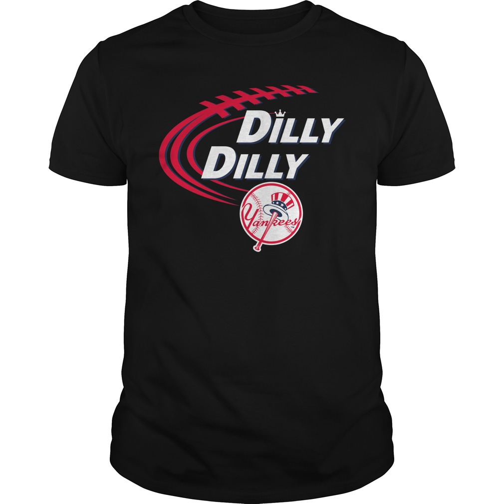 Dilly Dilly New York Yankees Bud Light Mlb Baseball Shirt