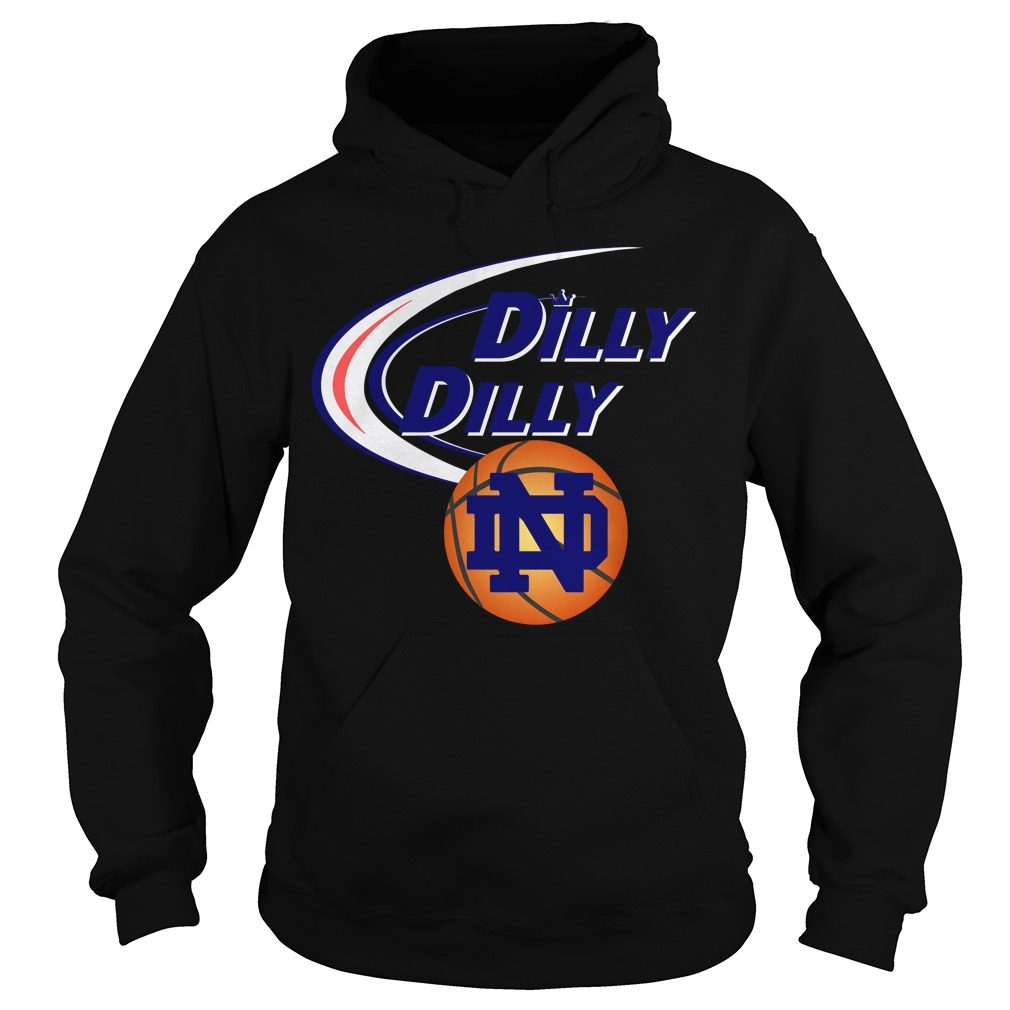 Dilly Dilly Notre Dame Ncaa Basketball Hoodie