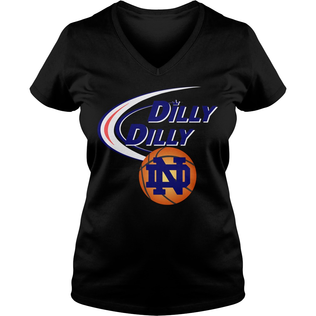 Dilly Dilly Notre Dame Ncaa Basketball V Neck T Shirt