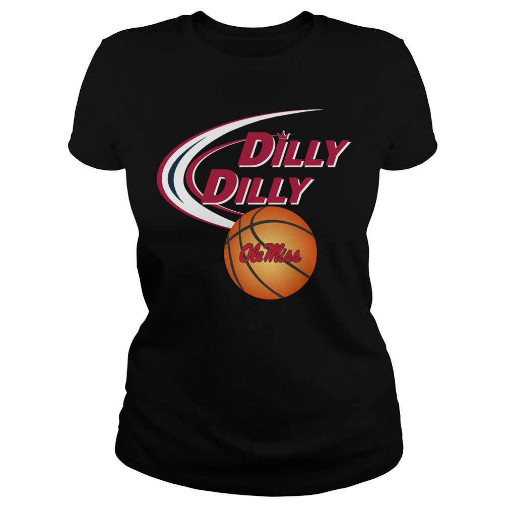 Dilly Dilly Ole Miss Rebels Ncaa Basketball Ladies Tee