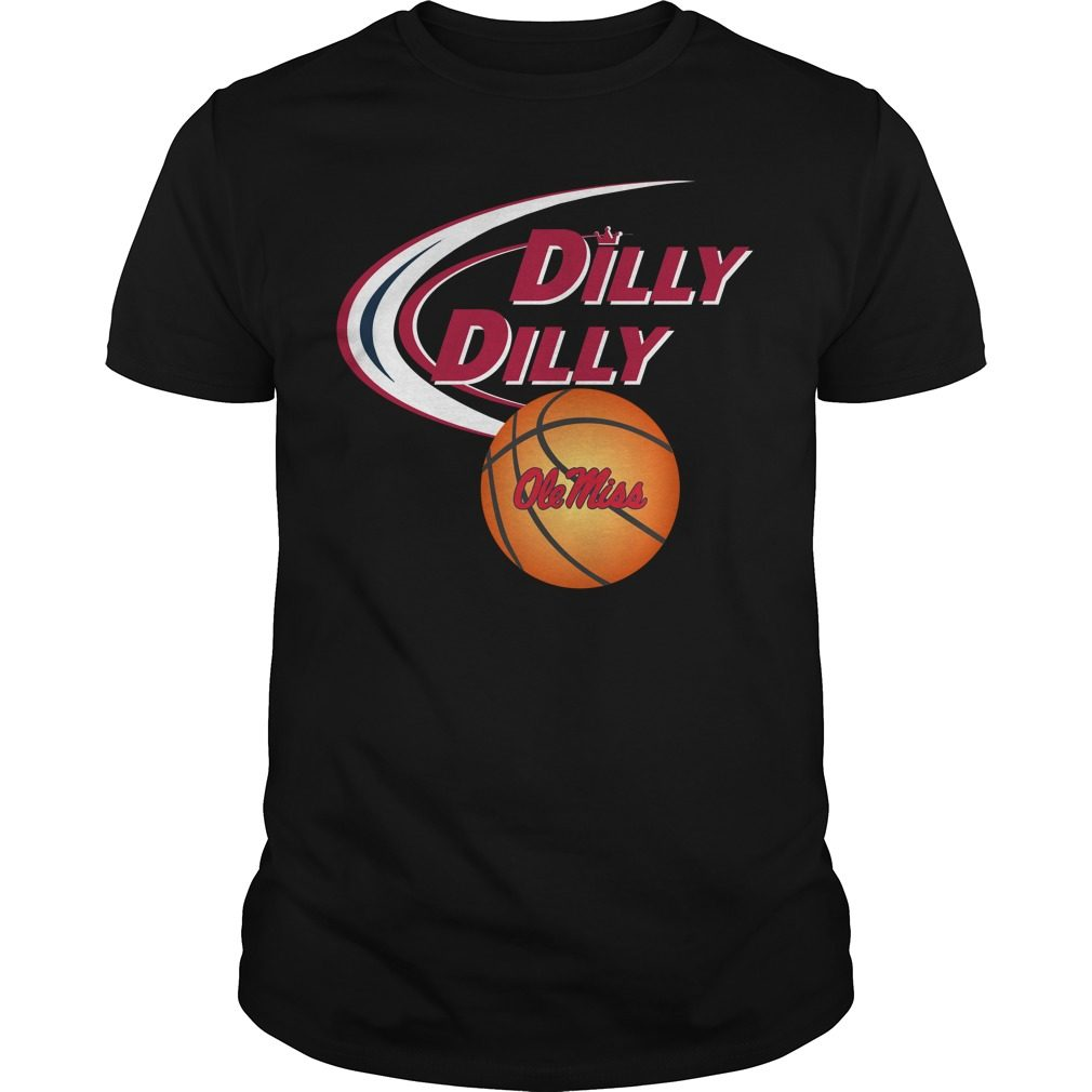 Dilly Dilly Ole Miss Rebels Ncaa Basketball Shirt