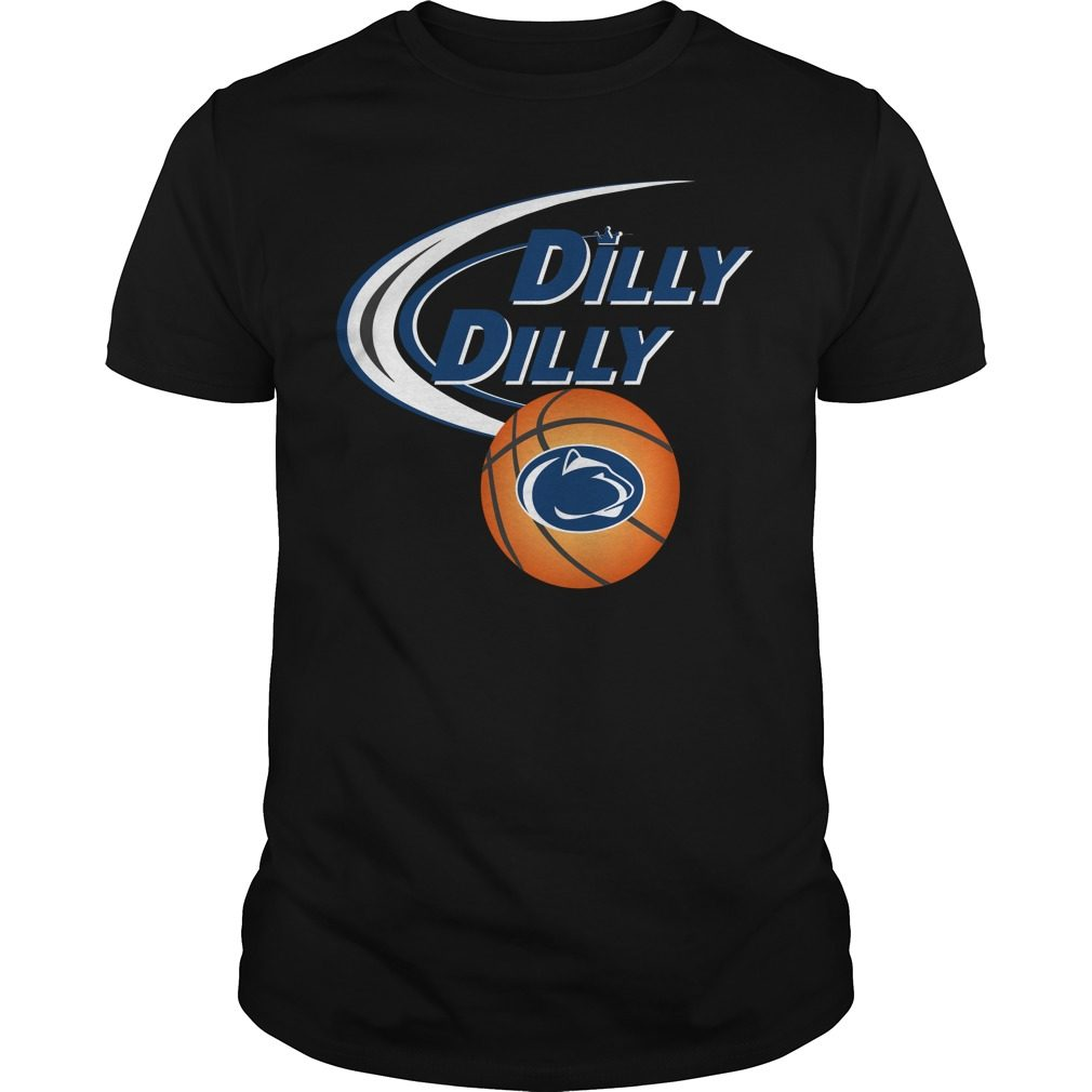 Dilly Dilly Penn State Ncaa Basketball Shirt