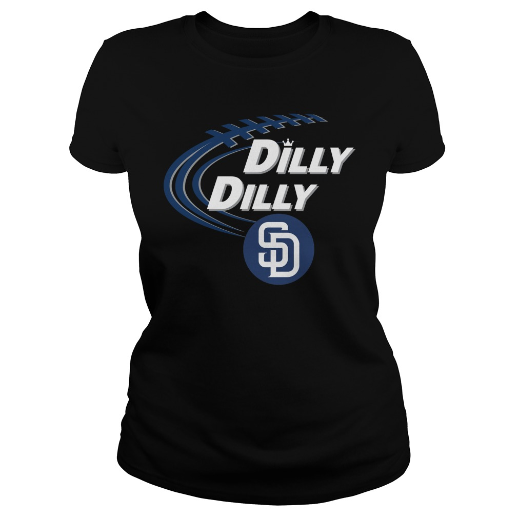 Dilly Dilly San Diego Padres Bud Light Mlb Baseball Ladies Tee