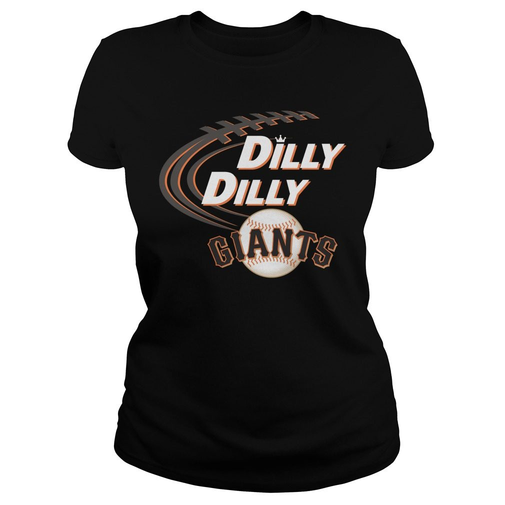 Dilly Dilly San Francisco Giants Bud Light Mlb Baseball Ladies Tee