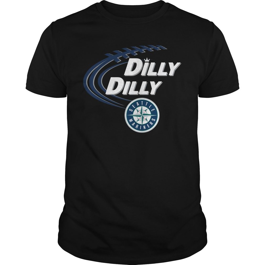 Dilly Dilly Seattle Mariners Bud Light Mlb Baseball Shirt