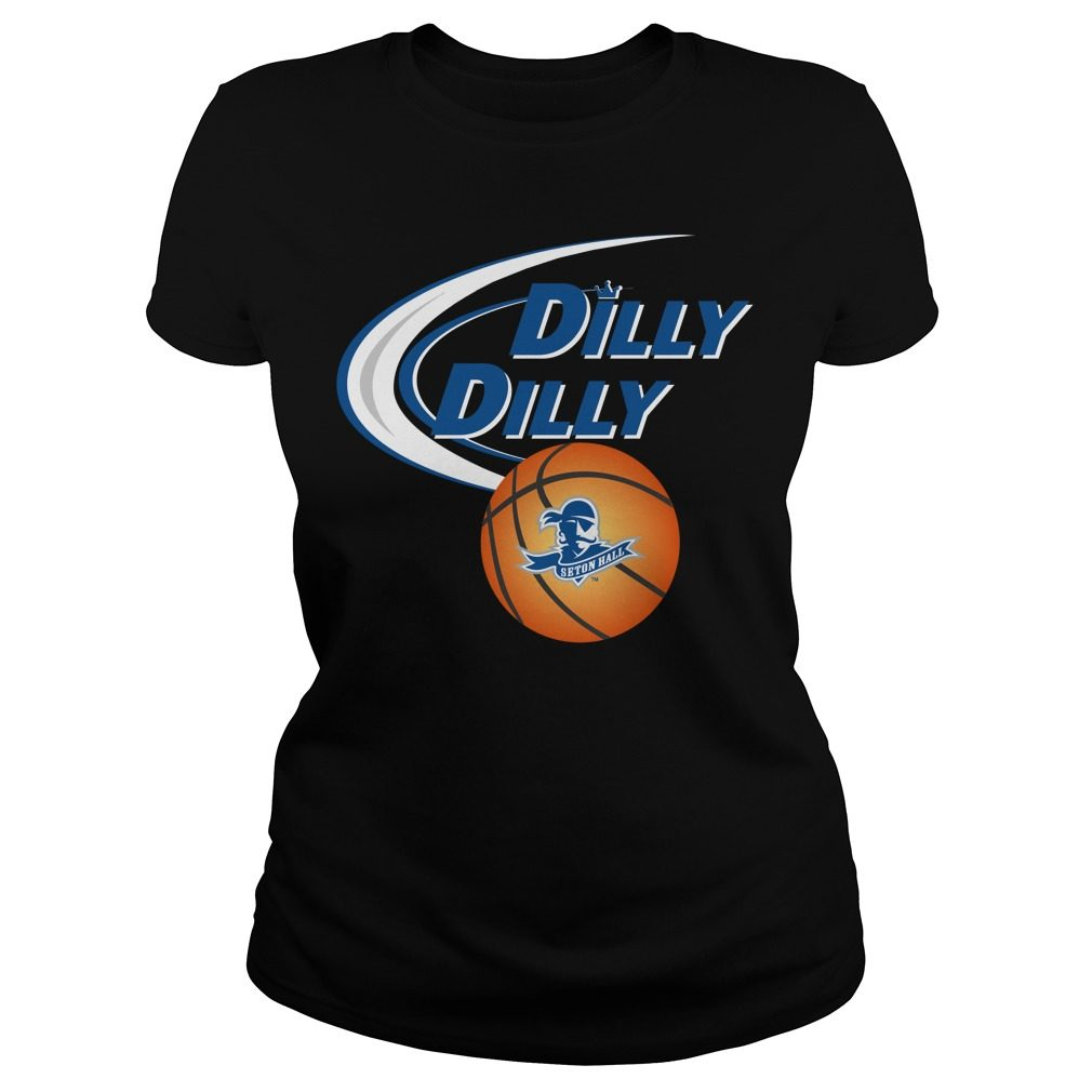 Dilly Dilly Seton Hall Ncaa Basketball Ladies Tee