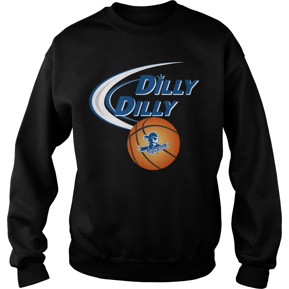Dilly Dilly Seton Hall Ncaa Basketball Sweater