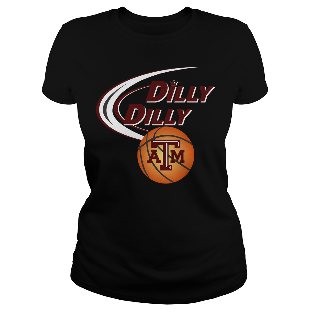 Dilly Dilly Texas M Ncaa Basketball Ladies Tee