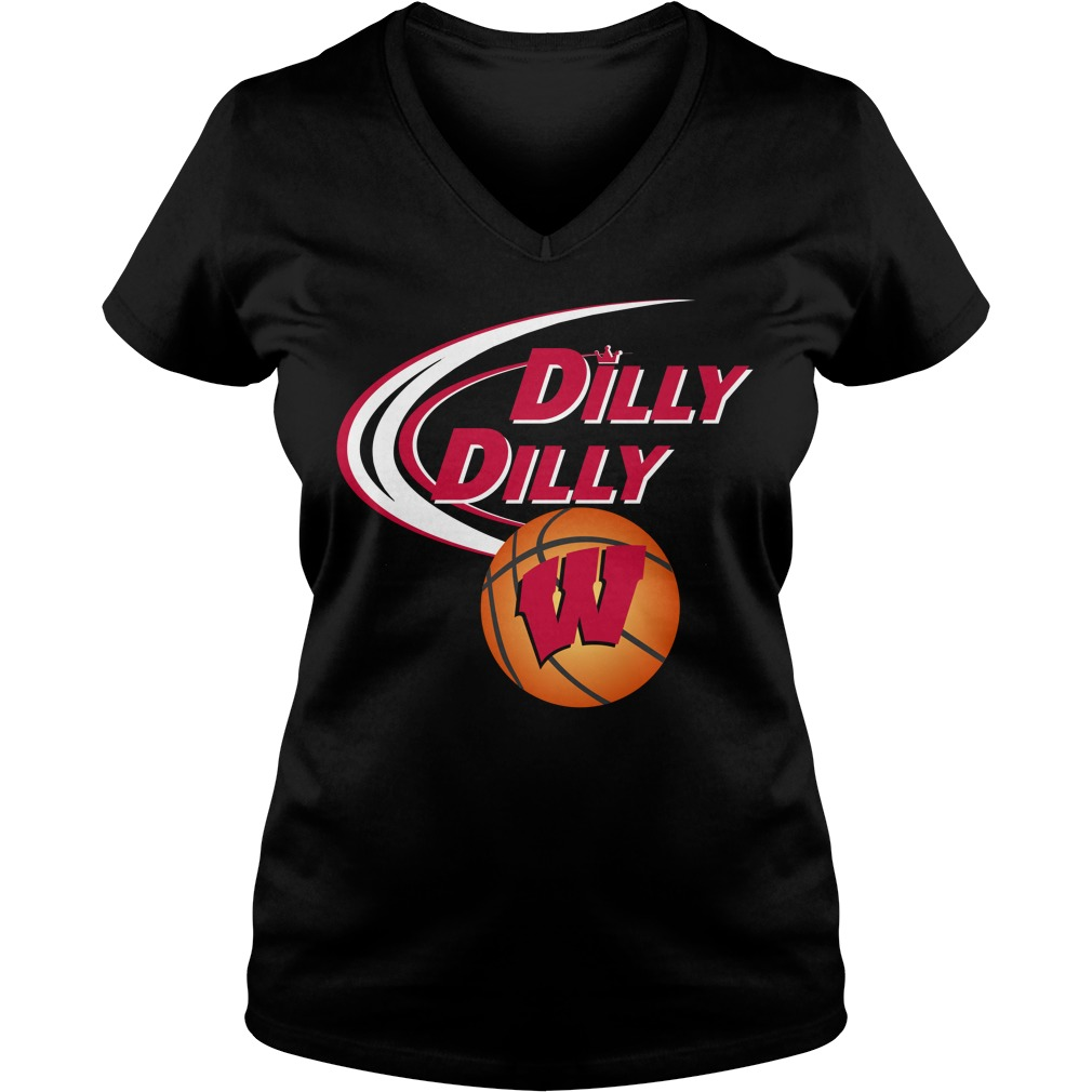 Dilly Dilly Wisconsin Ncaa Basketball V Neck T Shirt