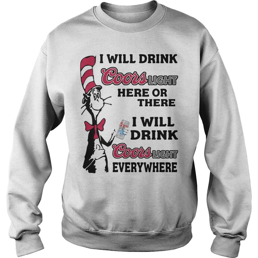 Dr Seuss Will Drink Coors Light Sweater