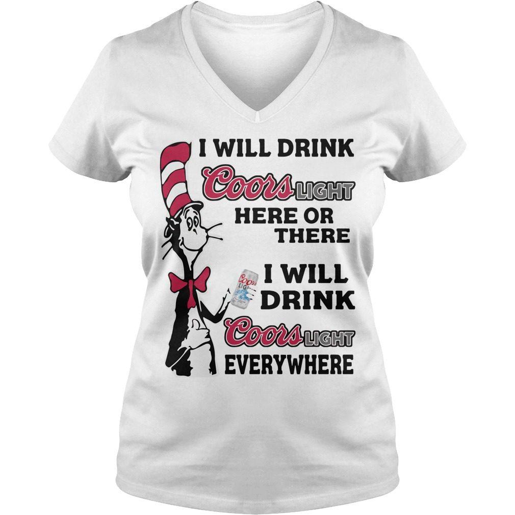 Dr Seuss Will Drink Coors Light V-neck t-shirt