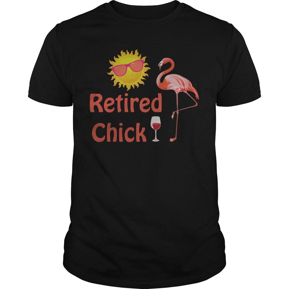 Flamingo Retired Chick Happy Sunshine Guys Shirt