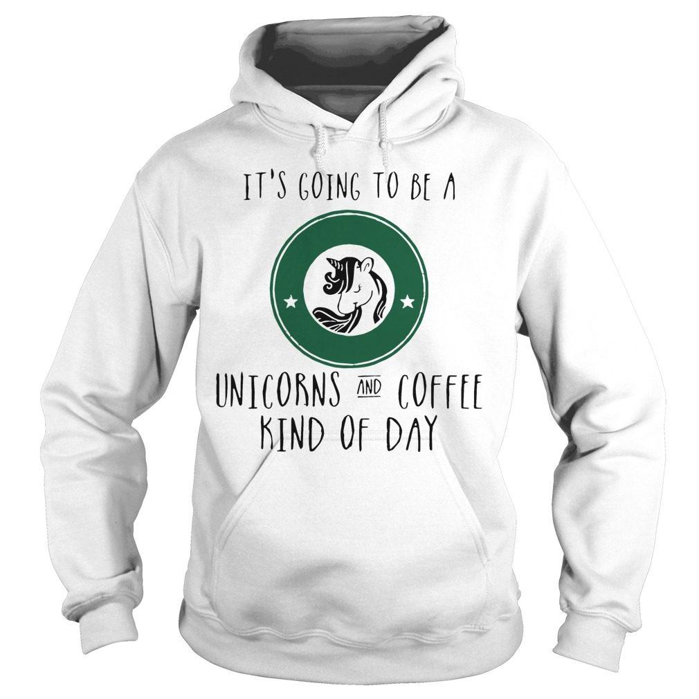 Going Unicorns Coffee Kind Day Hoodie