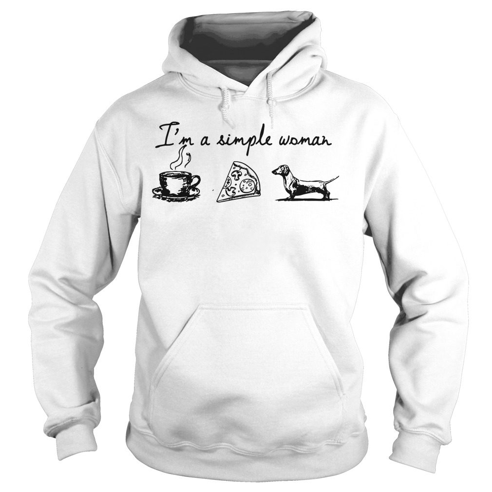 Im Simple Woman Like Coffee Pizza Dachshund Hoodie