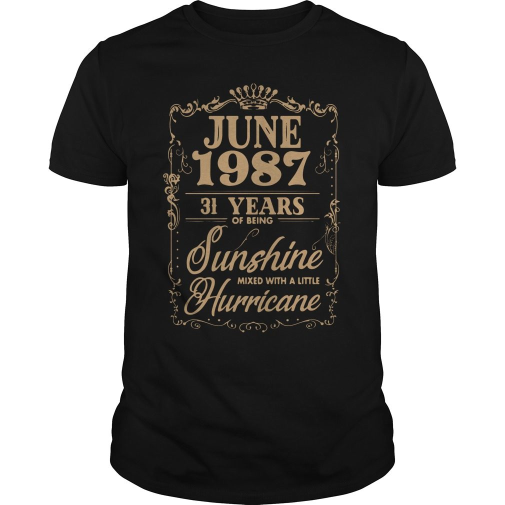 June 1987 31 Years Sunshine Mixed Little Hurricane Guys Shirt