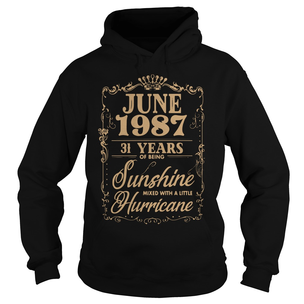 June 1987 31 Years Sunshine Mixed Little Hurricane Hoodie