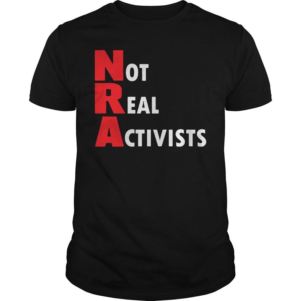 Not Real Activists Shirt