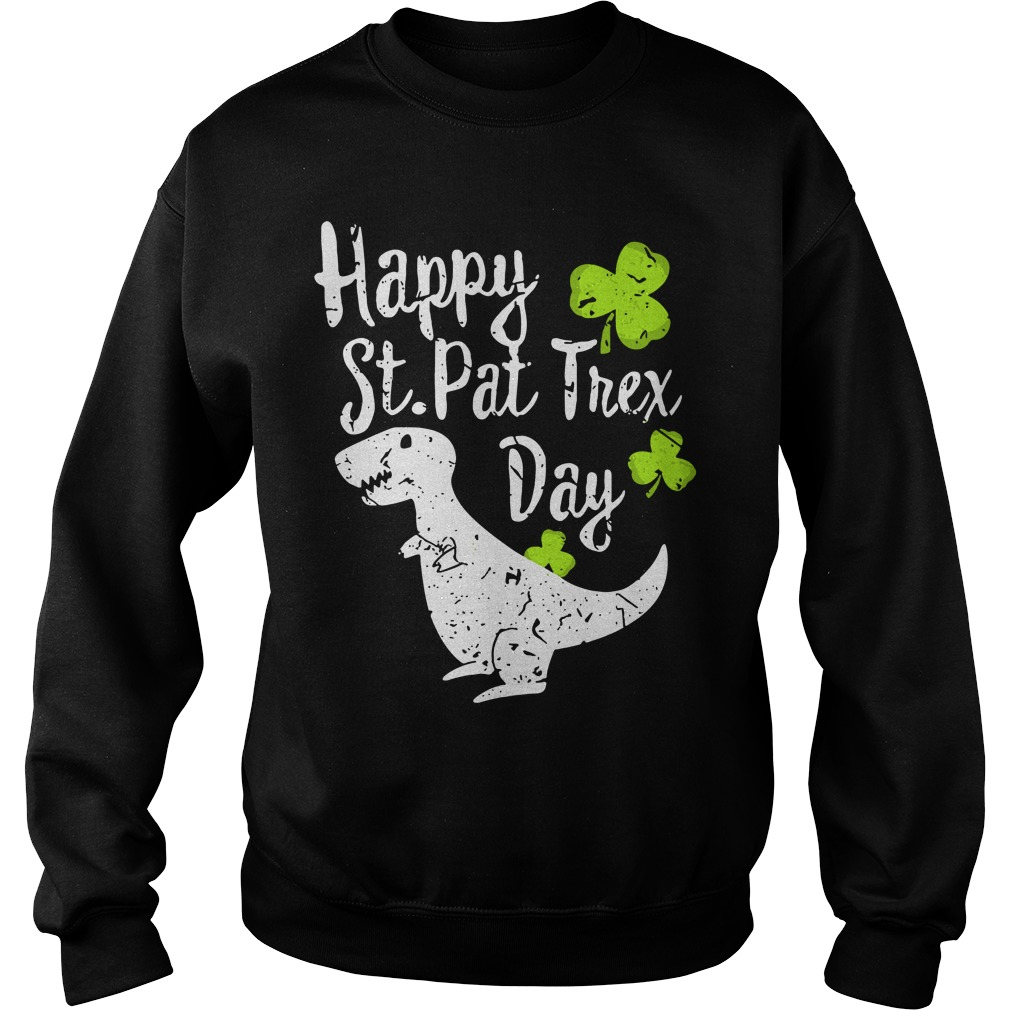 Patricks Day Happy St Pat T Rex Day Sweater