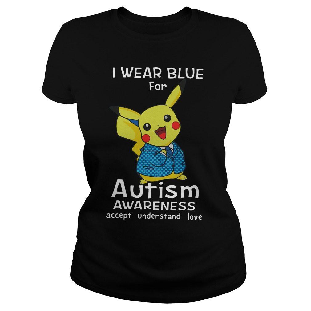Pikachu Wear Blue Autism Awareness Accept Understand Love Ladies Tee