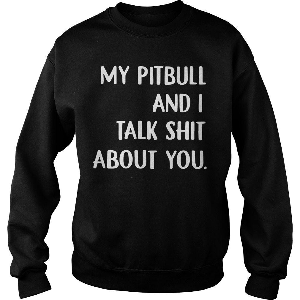 Pitbull Talk Shit Sweater