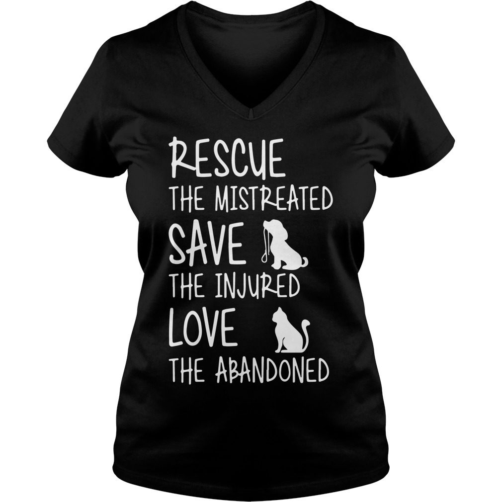 Rescue Mistreated Save Injured Love Abandoned V Neck T Shirt