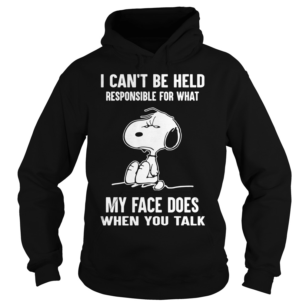 Snoopy Cant Held Responsible Face Talk Hoodie