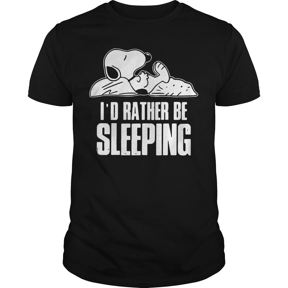 Snoopy Id Rather Sleeping Shirt