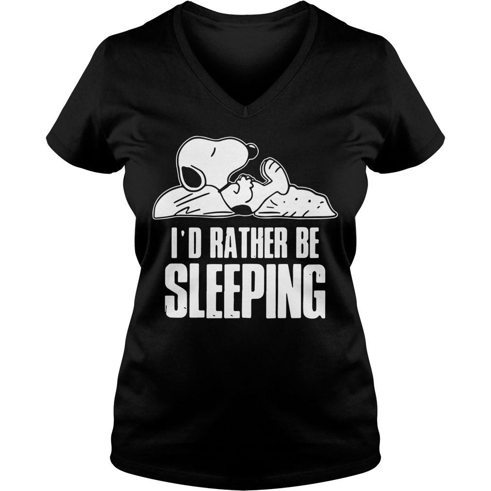 Snoopy Id Rather Sleeping V Neck T Shirt