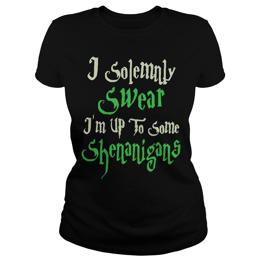 Solemnly Swear Im Shenanigans Ladies Tee