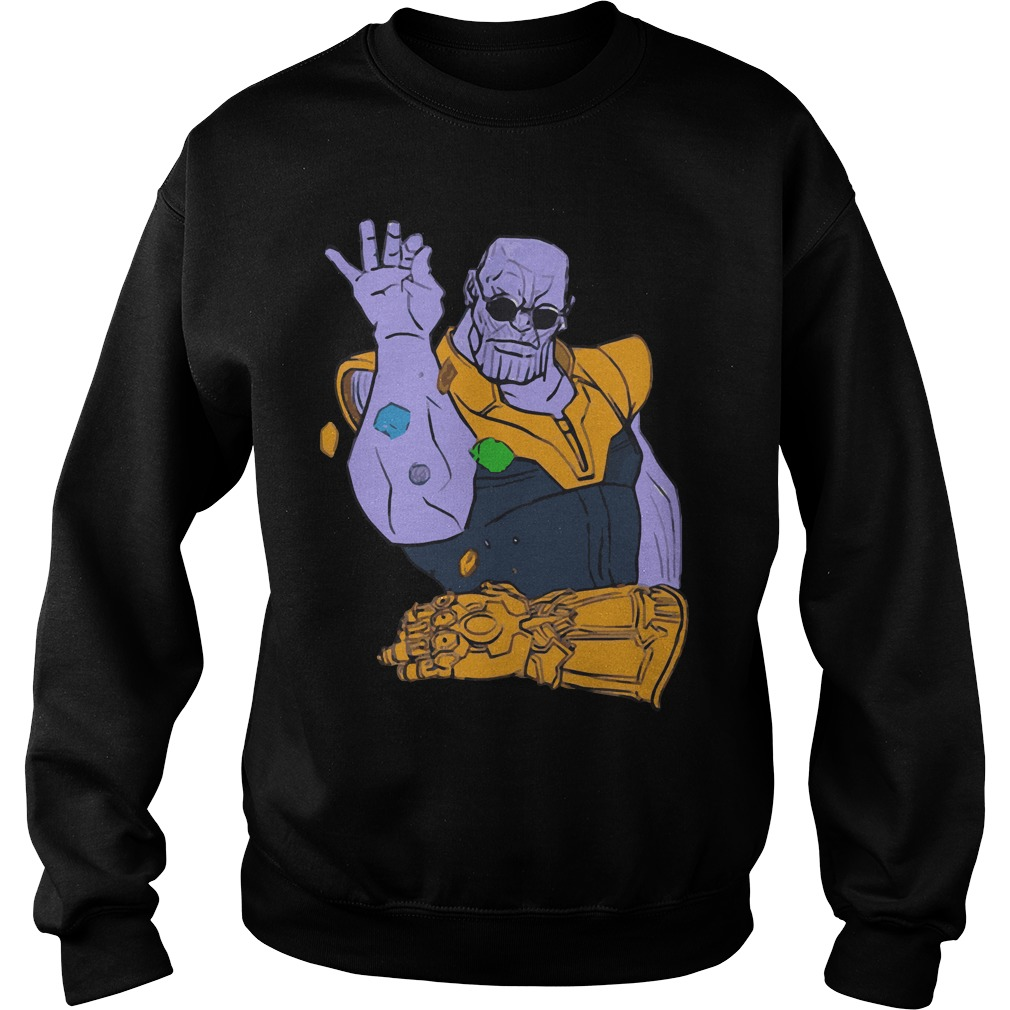 2783b6bb9 Thanos Meme Infinity War funny shirt, hoodie, sweater and v-neck t-shirt