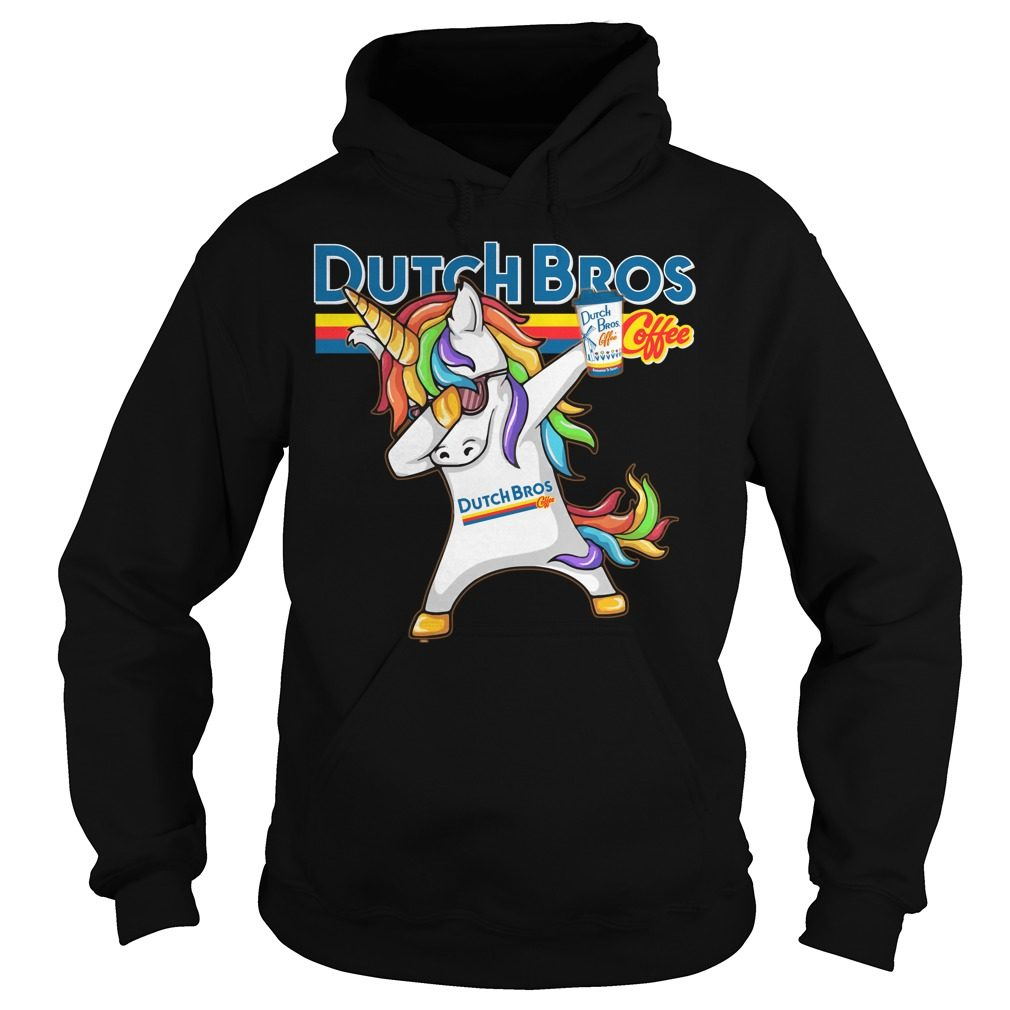 Unicorn Dabbing Dutch Bros Coffee Hoodie