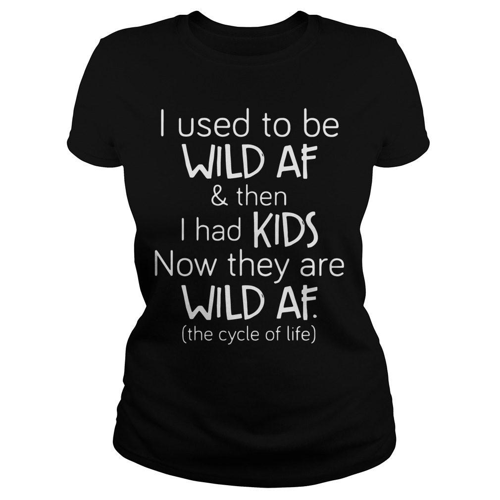 Used Wild Af Kids Ladies Tee