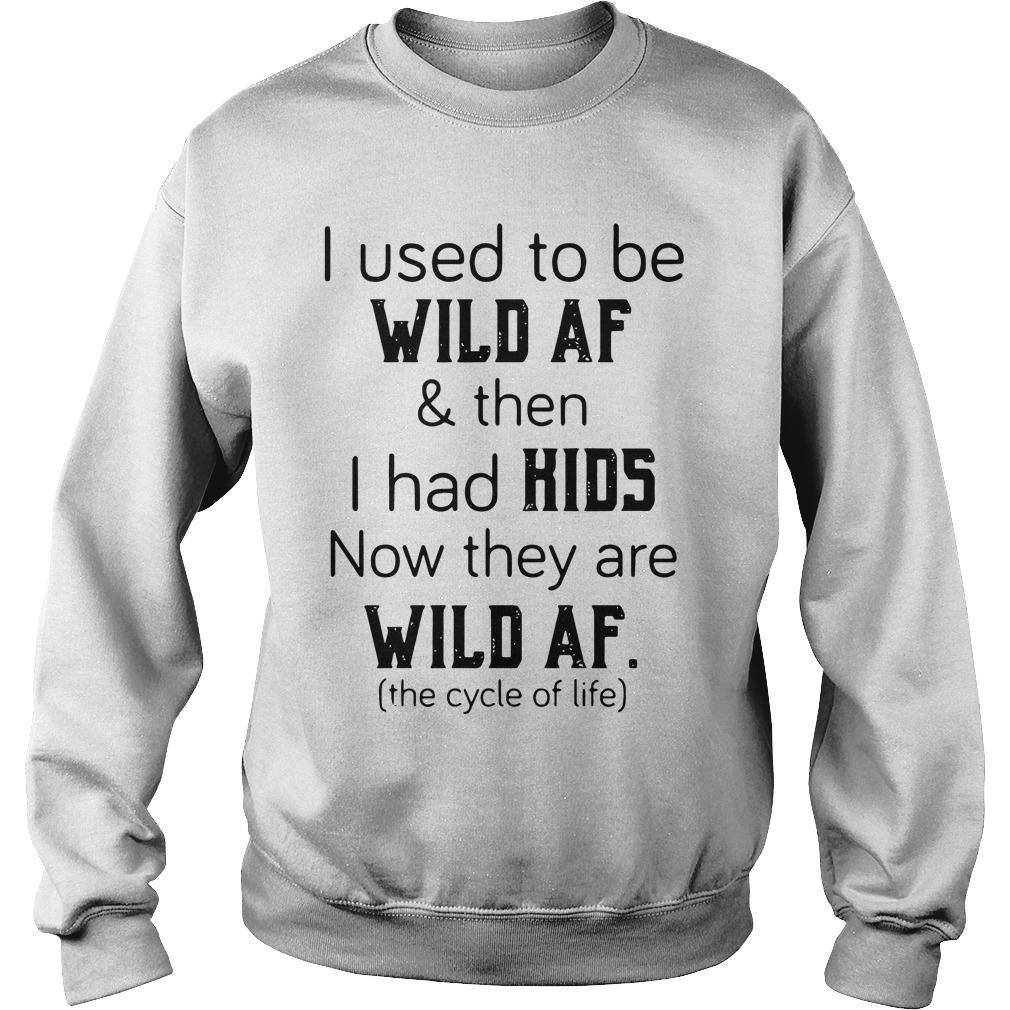 Used Wild Af Kids Now Wild Af Sweater