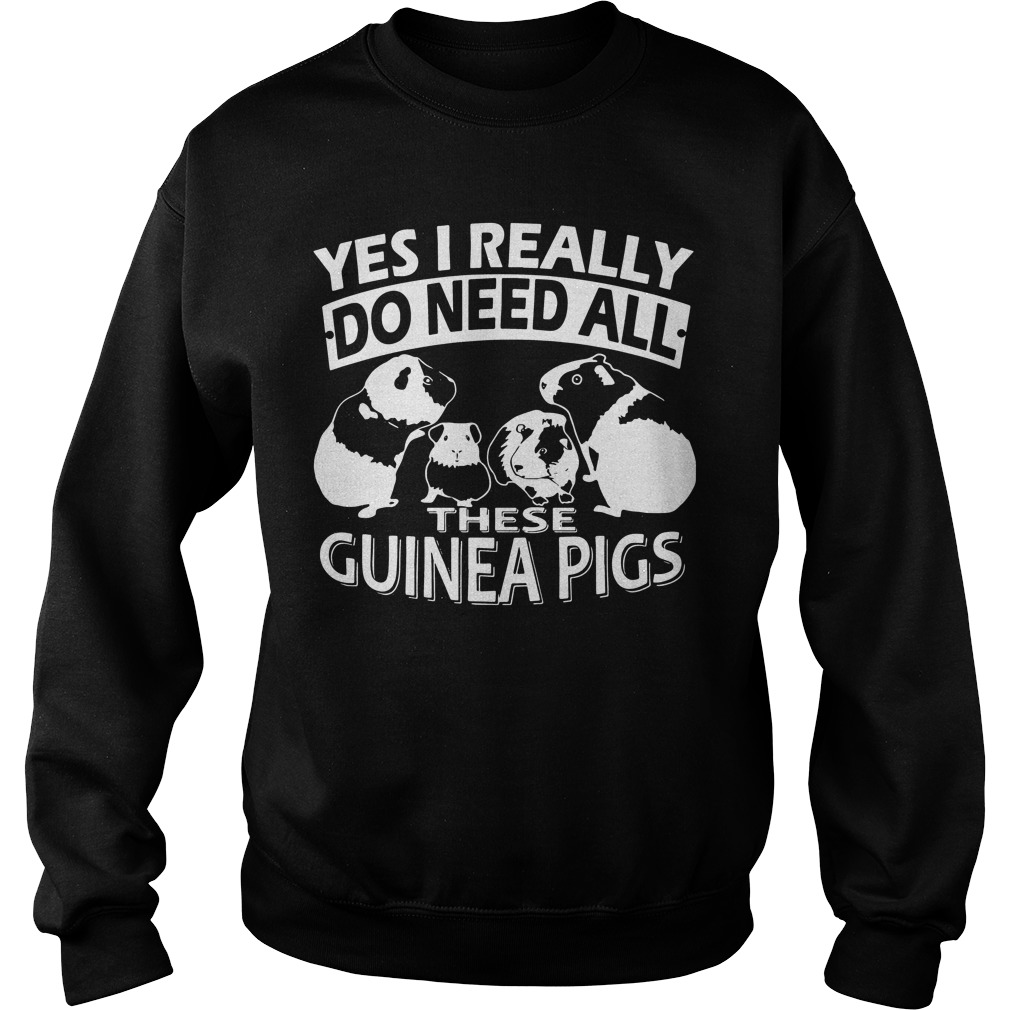 Yes Really Need Guinea Pigs Sweater