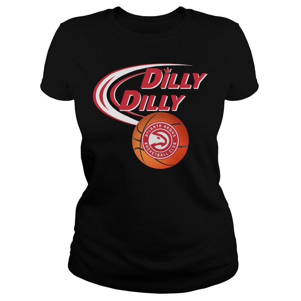 Dilly Dilly Atlanta Hawks Nba Basketball Ladies Tee